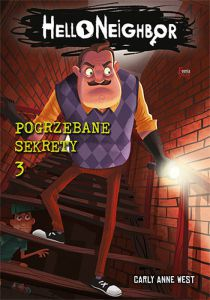 Pogrzebane sekrety hello neighbor tom 3